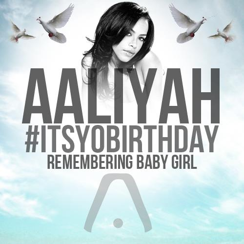 Happy Birthday Aaliyah