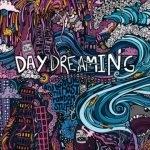 Daydreamin'