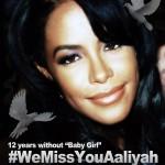 #WeMissYouAaliyah