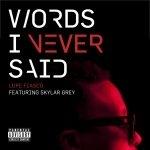 Words I Never Said